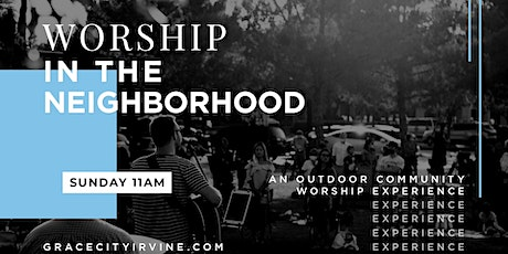 Worship in the Neighborhood tickets