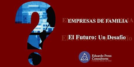 Empresas Familiares. El futuro: un desafío entradas