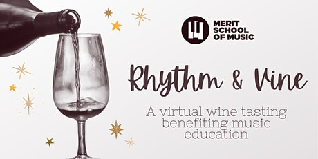 Rhythm & Vine: A Virtual Wine Tasting Benefiting Music Education tickets