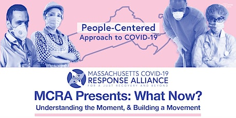 MCRA Presents: What Now? Understanding the Moment, & Building a Movement tickets