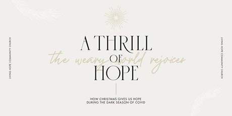 Living Hope's Worship Service on December 20 tickets