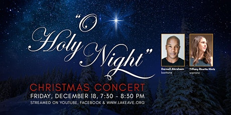 """O Holy Night"" Christmas Concert tickets"