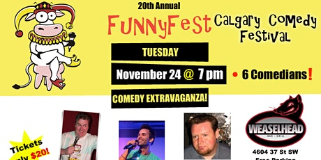 TUESDAY, Nov. 24 @ 7 pm - WeaselHead Bar - 6 Comedians - FUNNYFEST tickets