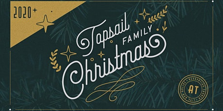 Topsail Family Christmas 2020 tickets