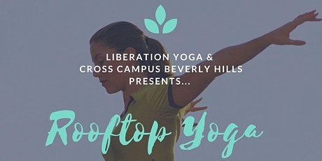 Beverly Hills Rooftop Liberation Yoga tickets