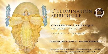 Conférence Publique En Ligne - l'Illumination Spirituelle tickets