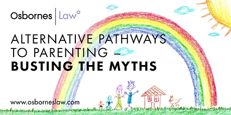 Alternative Pathways to Parenting – Busting the myths. tickets
