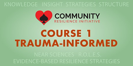 CRI Course 1: Trauma-Informed Training 2-Day Course tickets