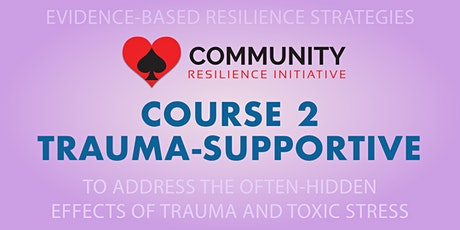 CRI Course 2: Trauma-Supportive Training 2-Day Course tickets