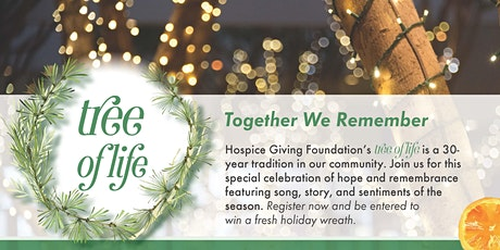 Tree of Life: Together We Remember.  A virtual celebration of hope tickets