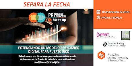 Potenciando Un Modelo Económico Digital Para Puerto Rico boletos