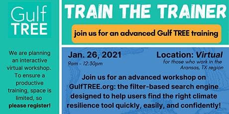 Gulf TREE Train the Trainer Workshop - Mission Aransas, TX tickets
