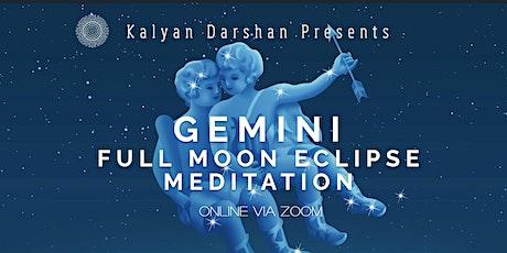 Gemini Full Moon Lunar Eclipse Meditation tickets