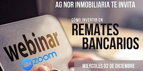 """WEBINAR """"REMATES BANCARIOS"""" boletos"""