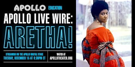 Apollo Live Wire: Aretha! tickets