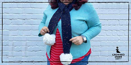Crowned Sparrow Craft Co. - Online Workshop | Learn to Knit! Skinny Scarves tickets
