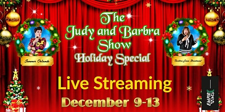 """LIVE STREAMING OF """"THE JUDY AND BARBRA SHOW - HOLIDAY SPECIAL"""" tickets"""