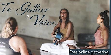 To-Gather in Voice - Online Concert & Workshop tickets