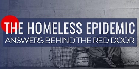 Addressing the Homeless Epidemic: Answers Behind the Red Door tickets
