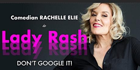 Lady Rash: Don't Google it! tickets