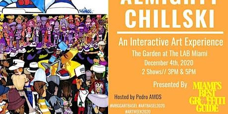 Almighty Chillski: An Interactive Art Experience tickets