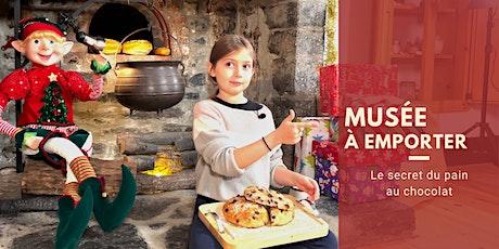 Atelier À EMPORTER pour No¨el : le secret du pain au chocolat billets