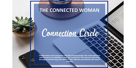 Connection Circle with Cathy Kuzel, The Connected Woman tickets