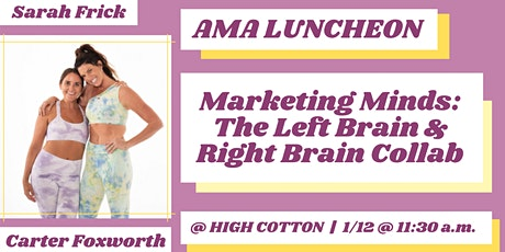 AMA LUNCHEON | Marketing Minds: The Left Brain & Right Brain Collab tickets