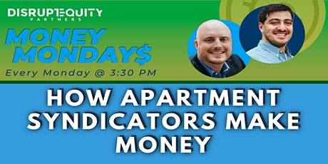 How Apartment Syndicators Make Money tickets