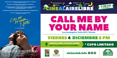 Call me by your name / Cine al Aire Libre boletos