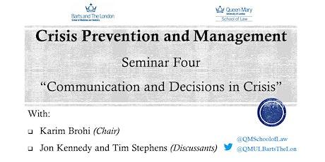 QMUL Crisis Prevention & Management Seminar Series tickets