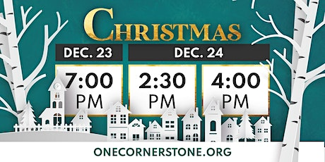 Cornerstone Christmas December 24 at 2:30pm tickets