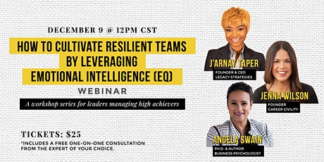 How to Cultivate Resilient Teams by Leveraging Emotional Intelligence (EQ) tickets