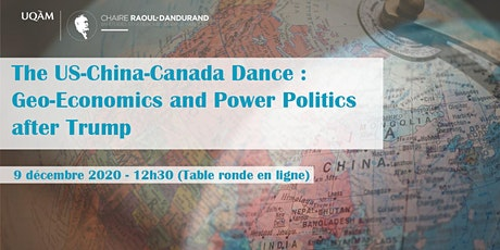 The US-China-Canada Dance: Geo-Economics and Power Politics after Trump billets