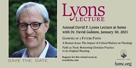 Lyons Lecture 2021 with  Dr. David Galston tickets