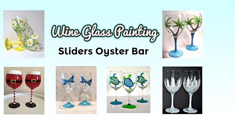 Wine Glass Painting a Sliders Oyster Bar tickets