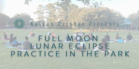 Gemini Full Moon Lunar Eclipse Practice in the Park tickets