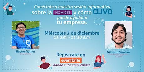 Sesión informativa servicios CLIVO NOM-035 boletos