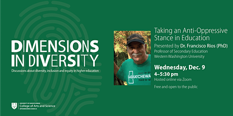 Dr. Francisco Rios Presents: Taking an Anti-Oppressive Stance in Education tickets