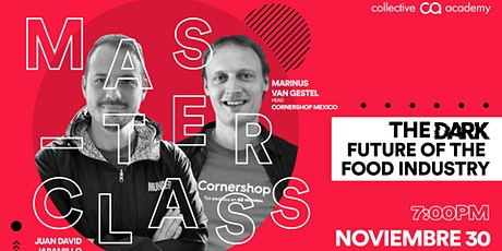 Master Class: The Dark Future of  the Food Industry entradas