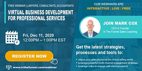Free Sales Webinar: Virtual Business Development for Professional Services tickets