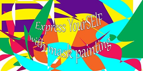 Virtual Mask Painting-Express YourSELF tickets
