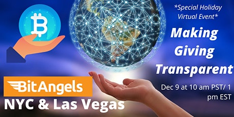 """Making Giving Transparent"" - BitAngels New York & Las Vegas Virtual Event tickets"