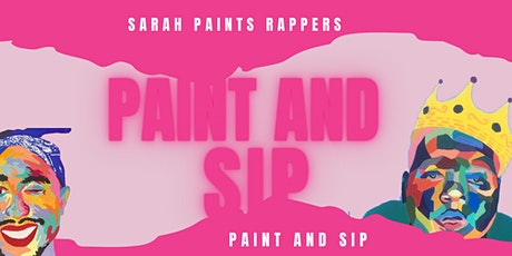 Rappers Paint and Sip with Sarah Paints Rappers tickets