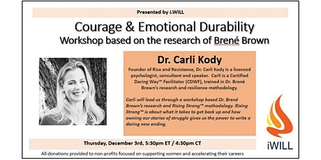 i.WILL - Rising Strong - A Brené Brown Event with Inspiring Dr. Carli Kody tickets