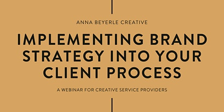 Implementing Brand Strategy Into Your Client Process tickets