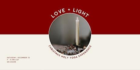 Love + Light: Christmas Holy Yoga Experience tickets