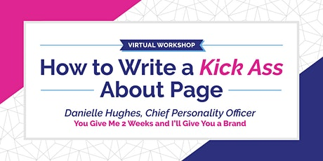 How to Write a Kick-Ass About Page tickets