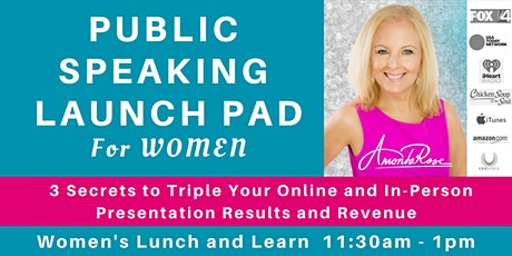 Public Speaking Launch Pad for WOMEN:  Triple Online & In-Person Results tickets