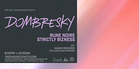 Sunsets @ Treehouse Miami w/ Dombresky tickets